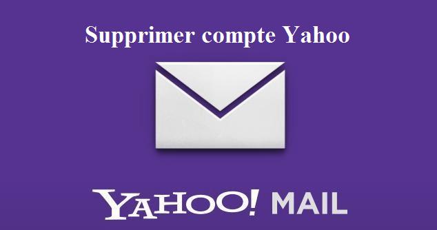 supprimer yahoo mail définitivement