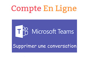 Supprimer discussion teams