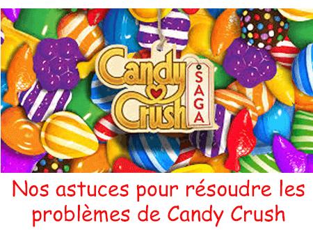 Comment résoudre les porblèmes problème candy crush tablette