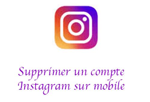 comment supprimer un compte instagram sur l'application