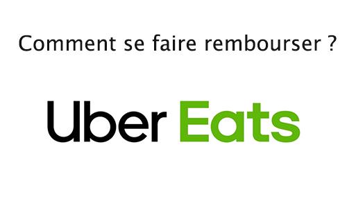 demander un remboursement Uber eats