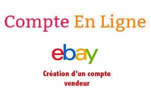 Ebay inscription vendeur