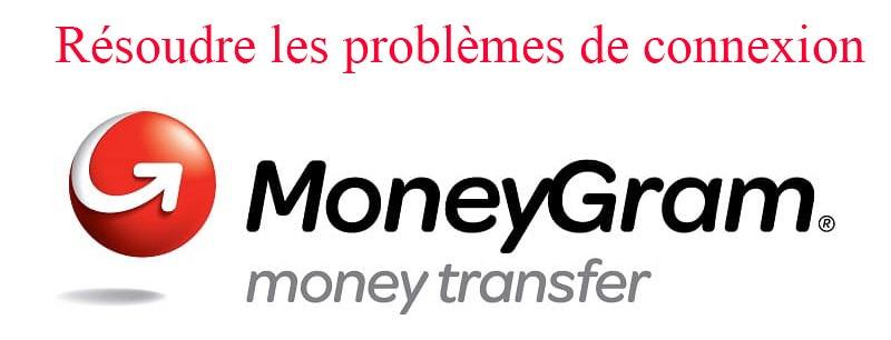 Impossible de se connecter à Moneygram, que faire ?