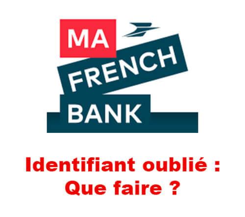 ma french bank identifiant oublié