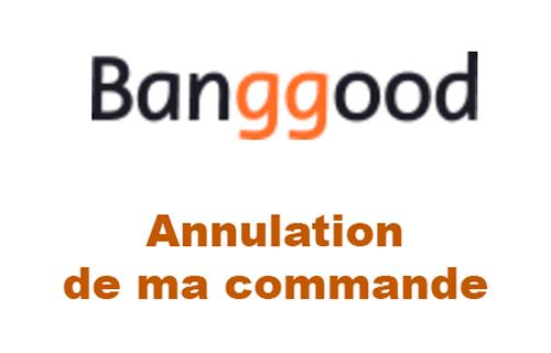 Annuler ma commande Banggood